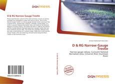 Обложка D & RG Narrow Gauge Trestle