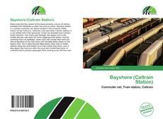Bookcover of Bayshore (Caltrain Station)