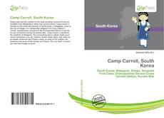 Bookcover of Camp Carroll, South Korea