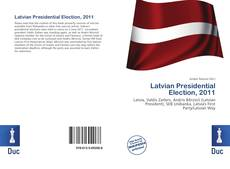 Bookcover of Latvian Presidential Election, 2011