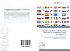 Bookcover of Groupement de recherche et d'études pour la civilisation européenne
