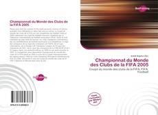 Bookcover of Championnat du Monde des Clubs de la FIFA 2005