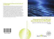 Обложка Championnat du Monde des Clubs de la FIFA 2001