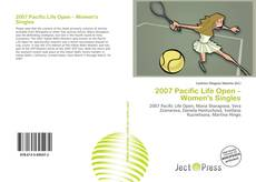 Bookcover of 2007 Pacific Life Open – Women's Singles