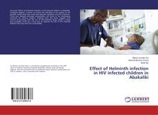 Обложка Effect of Helminth infection in HIV infected children in Abakaliki