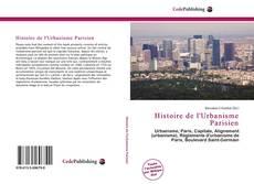 Bookcover of Histoire de l'Urbanisme Parisien