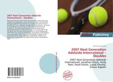 Bookcover of 2007 Next Generation Adelaide International – Doubles