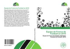 Bookcover of Équipe de France de Football en 2010
