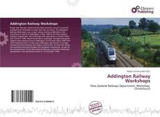 Bookcover of Addington Railway Workshops