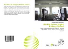 Bookcover of Mill Hill (Isle of Wight) Railway Station