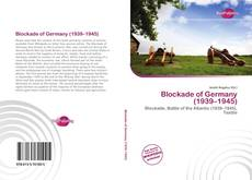 Capa do livro de Blockade of Germany (1939–1945)