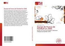 Bookcover of Équipe de France de Football en 2005