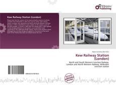 Capa do livro de Kew Railway Station (London)