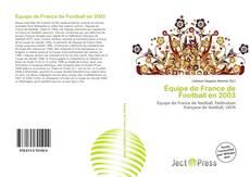 Bookcover of Équipe de France de Football en 2003