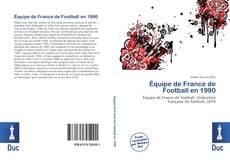 Bookcover of Équipe de France de Football en 1990