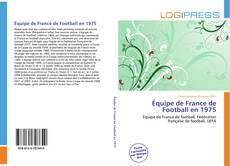 Bookcover of Équipe de France de Football en 1975