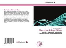 Bookcover of Marcelino Bilbao Bilbao