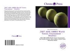 Capa do livro de 2007 ABN AMRO World Tennis Tournament – Doubles