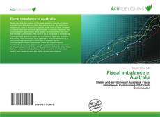 Bookcover of Fiscal imbalance in Australia