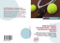 Обложка 2008 Wimbledon Championships – Senior Gentlemen's Invitation Doubles
