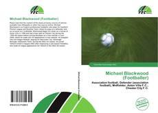 Обложка Michael Blackwood (Footballer)