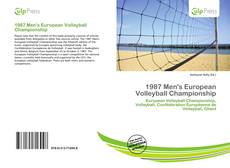 Bookcover of 1987 Men's European Volleyball Championship