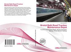 Bristol Bath Road Traction Maintenance Depot的封面