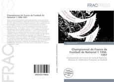 Bookcover of Championnat de France de Football de National 1 1996-1997