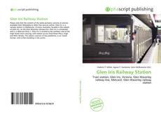 Bookcover of Glen Iris Railway Station