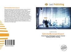 Bookcover of Ephrata Municipal Airport