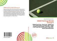 Copertina di 2008 Fed Cup World Group II