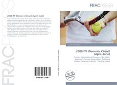 2008 ITF Women's Circuit (April–June) kitap kapağı