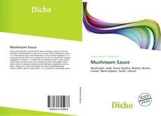 Bookcover of Mushroom Sauce