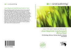 Bookcover of Jean Baptiste Leschenault de La Tour