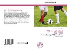 Bookcover of 1972–73 Albanian Superliga