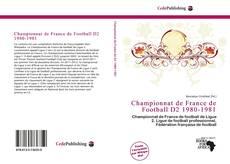 Bookcover of Championnat de France de Football D2 1980-1981