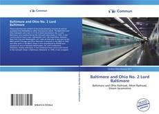 Capa do livro de Baltimore and Ohio No. 2 Lord Baltimore
