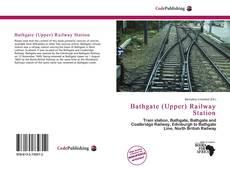 Borítókép a  Bathgate (Upper) Railway Station - hoz