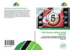 Bookcover of 13th Screen Actors Guild Awards