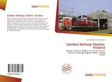 Bookcover of Gordon Railway Station, Victoria