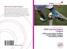 Bookcover of 2005 Latvian Higher League