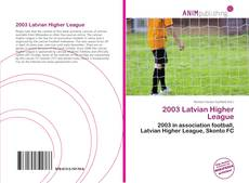 Bookcover of 2003 Latvian Higher League