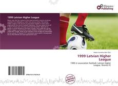 Bookcover of 1999 Latvian Higher League