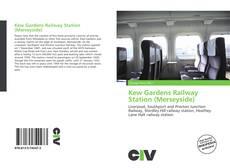 Обложка Kew Gardens Railway Station (Merseyside)