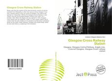 Bookcover of Glasgow Cross Railway Station