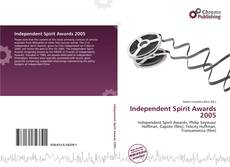 Bookcover of Independent Spirit Awards 2005