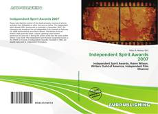 Bookcover of Independent Spirit Awards 2007