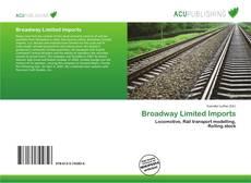 Broadway Limited Imports kitap kapağı
