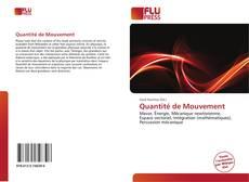 Bookcover of Quantité de Mouvement