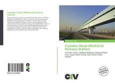 Bookcover of Camden Road (Midland) Railway Station